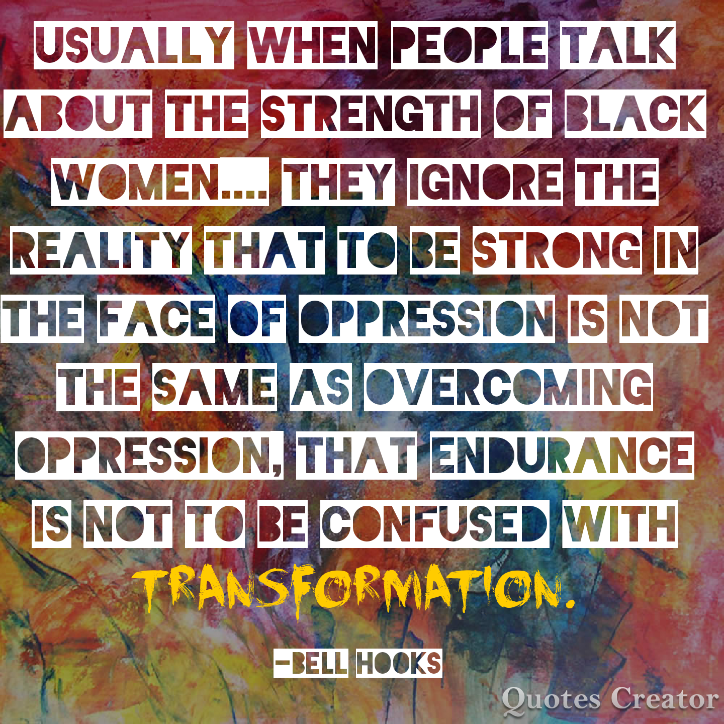 Quotes About Strong Black Woman Bell Hooks Quote