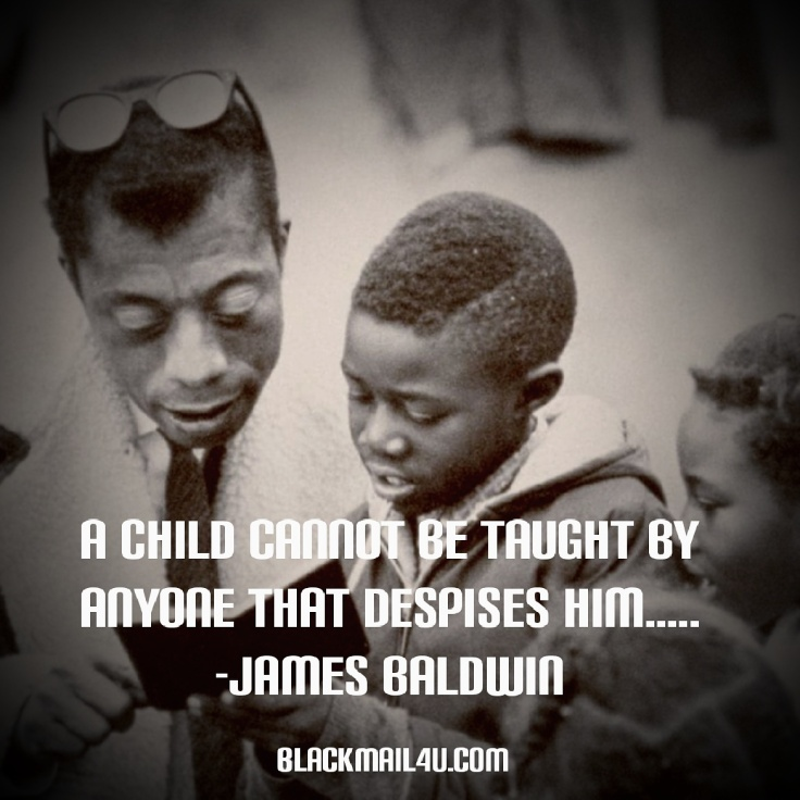James Baldwin Quote
